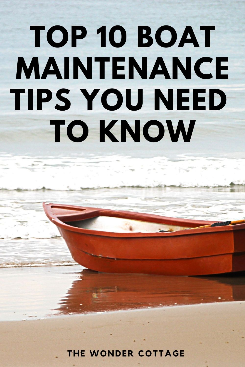 top 10 boat maintenance tips you need to know