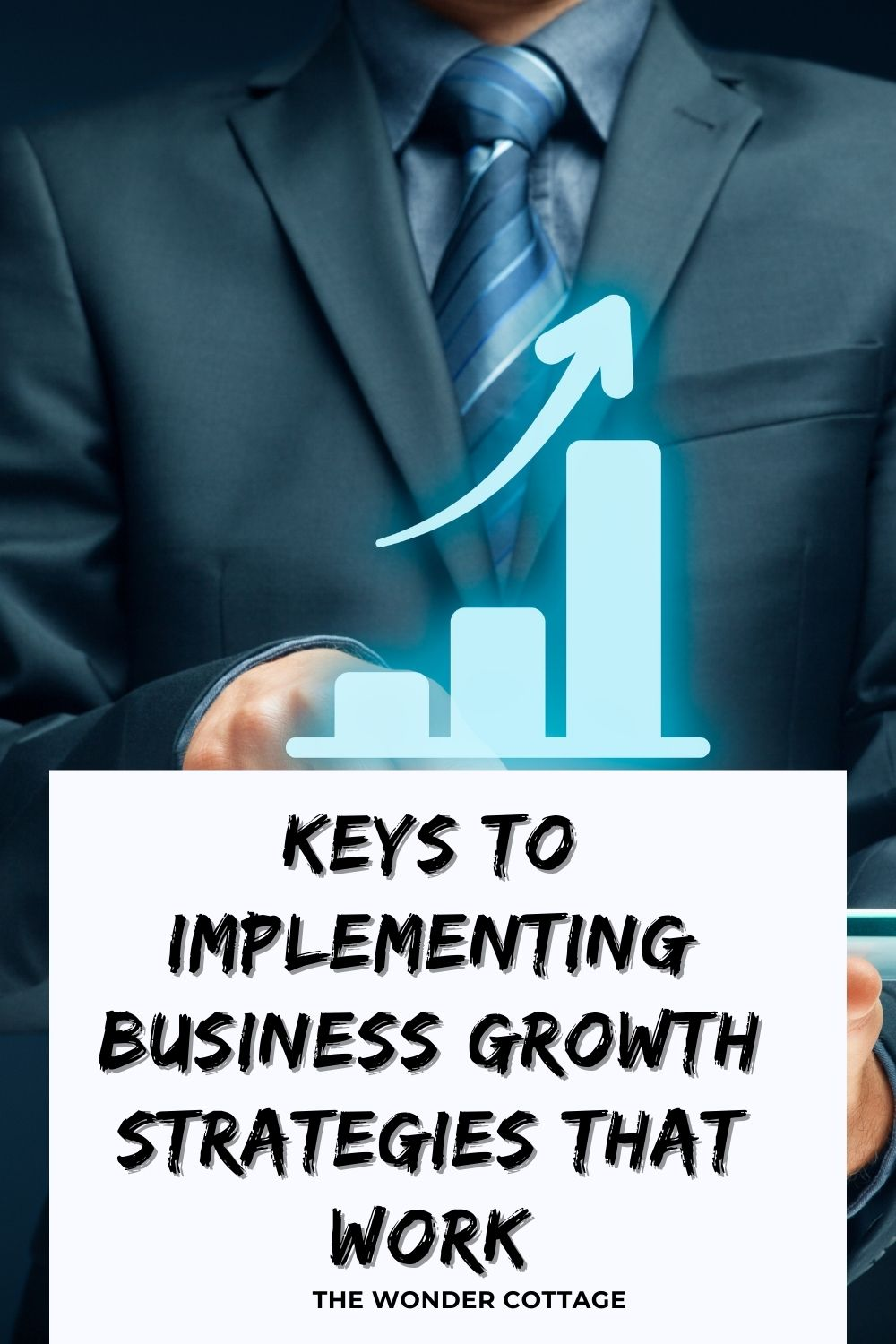 Keys To Implementing Business Growth Strategies That Work