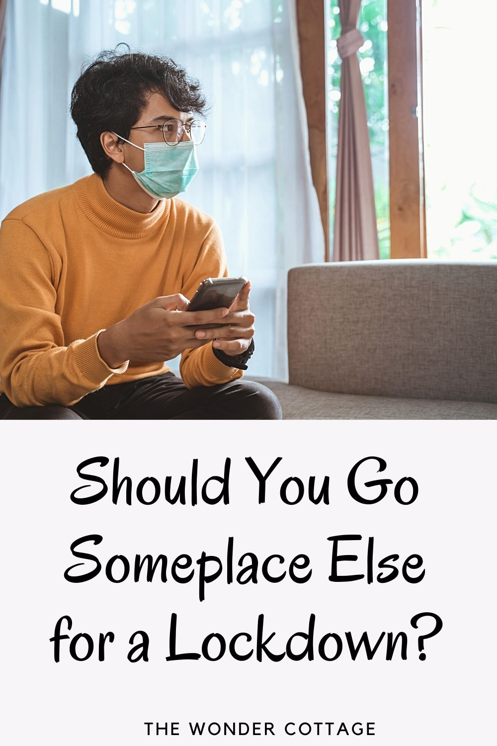 Should You Go Someplace Else for a Lockdown?