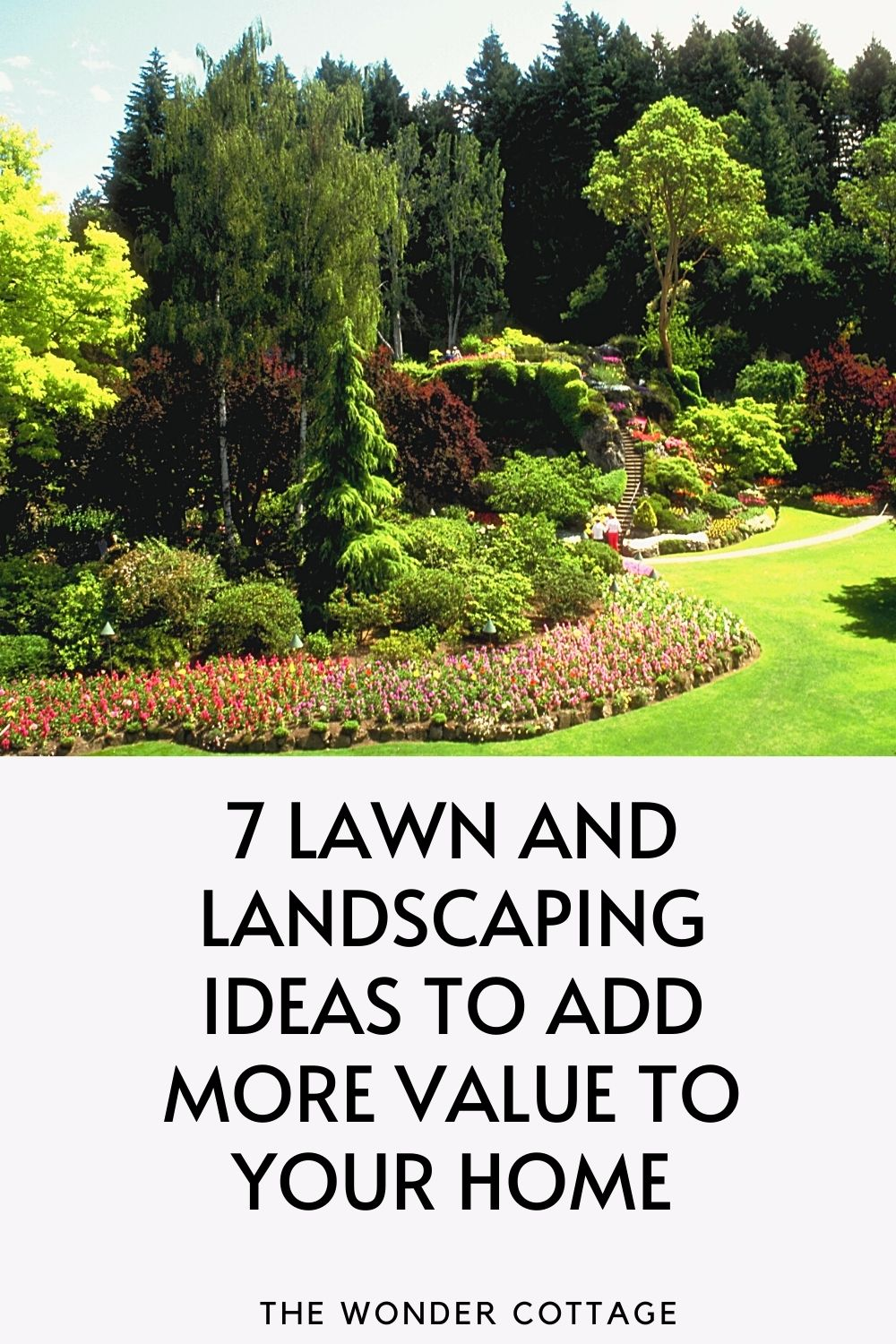 7 Lawn And Landscaping Ideas To Add More Value To Your Home