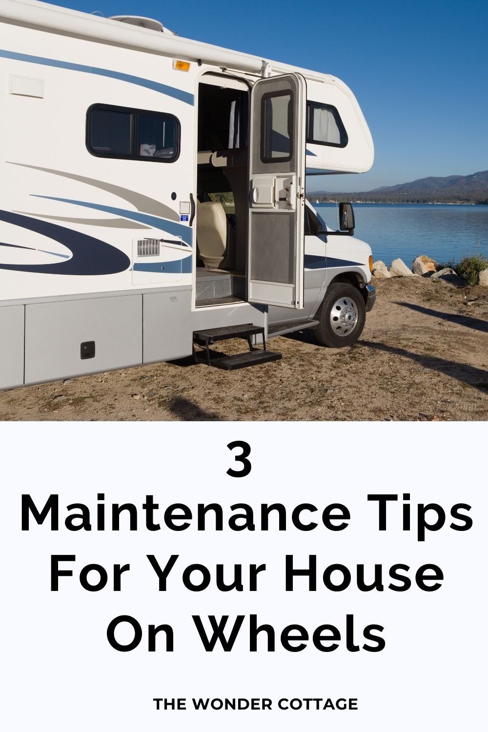 3 Maintenance tips for your house on wheels