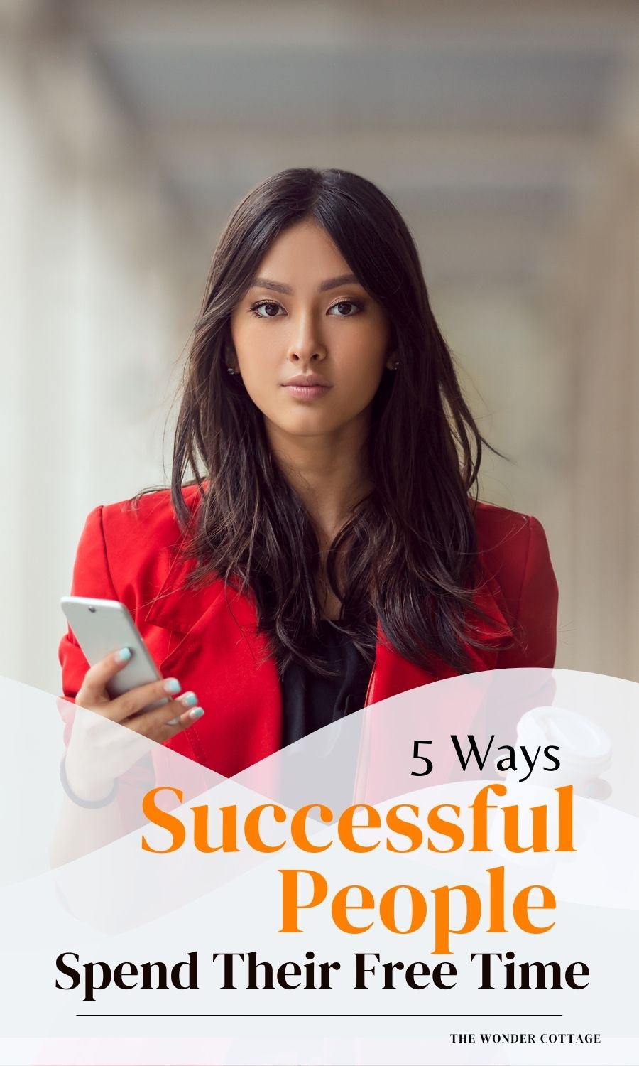 5 Ways Successful People Spend Their Free Time