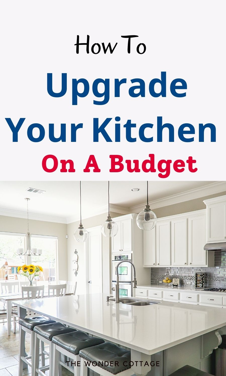 How to upgrade your kitchen on abudget