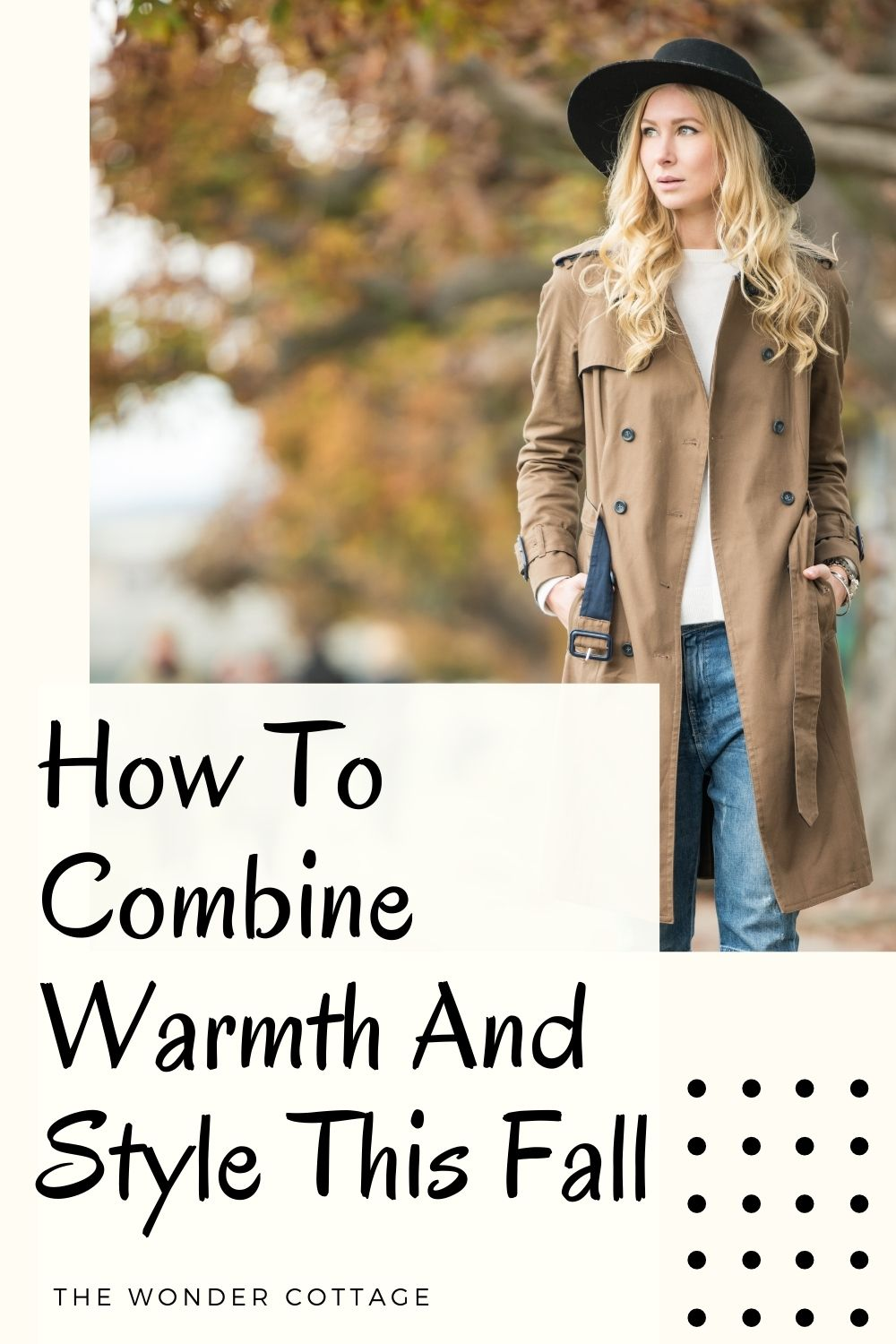 How to combine warmth and style this fall
