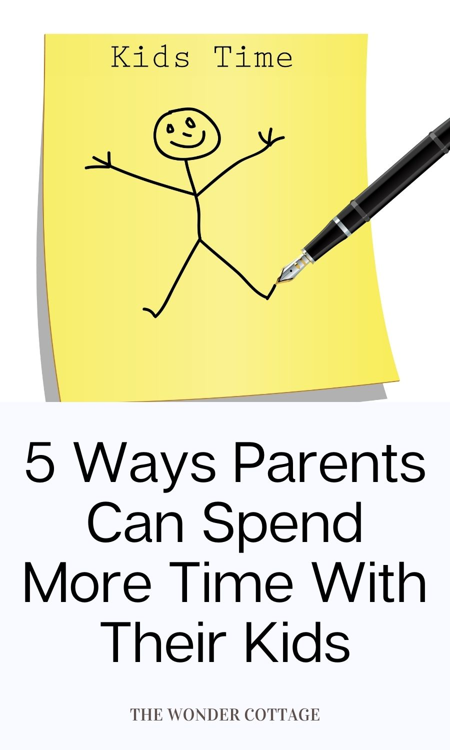 5 Best Ways Parents Can Increase Time With Their Kids